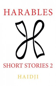Harables: Short Stories 2 (Volume 2) - Haidji