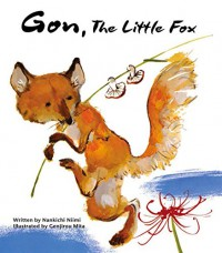 Gon, the Little Fox - Nankichi Niimi, Genjirou Mita