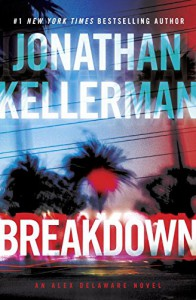 Breakdown: An Alex Delaware Novel - Jonathan Kellerman