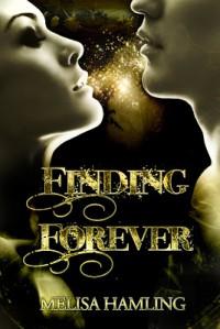 Finding Forever (Finding Forever, #1) - Melisa M. Hamling