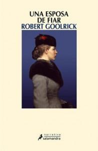 Una esposa de fiar - Robert Goolrick