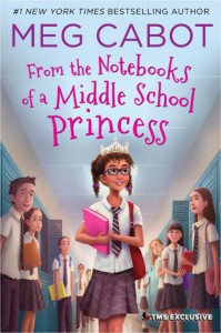 From the Notebooks of a Middle School Princess - Meg Cabot