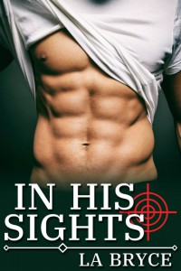 In His Sights - L.A. Bryce