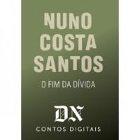 O Fim Da Dívida (DN Contos Digitais, #28) - Nuno Costa Santos