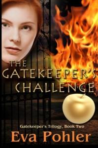 The Gatekeeper's Challenge - Eva Pohler