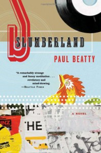 Slumberland: A Novel - Paul Beatty