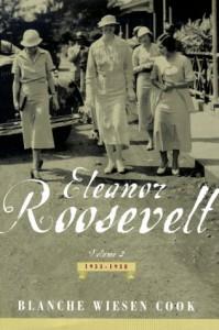 Eleanor Roosevelt: Volume 2 , The Defining Years, 1933-1938 - Blanche Wiesen Cook
