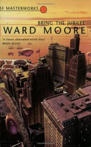 Bring the Jubilee - Ward Moore