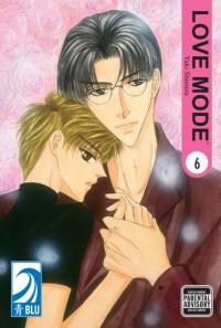 Love Mode Vol. 6 - Yuki Shimizu