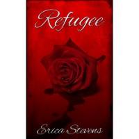 Refugee (The Captive, #3) - Erica Stevens