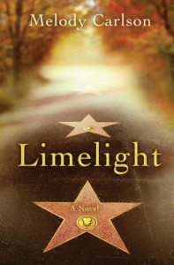 Limelight - Melody Carlson