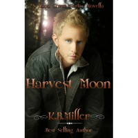 Harvest Moon (Moon Coven, #1.5) - K.B. Miller,  Scottish Gold Editing,  Willow Cross
