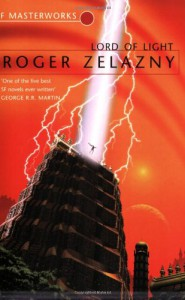Lord of Light (SF Masterworks, #07) - Roger Zelazny