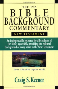 The IVP Bible Background Commentary: New Testament - Craig S. Keener