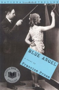 Blue Angel: A Novel - Francine Prose