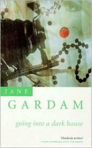 Going Into a Dark House - Jane Gardam