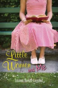 Little Women and Me - Lauren Baratz-Logsted