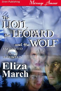 The Lion, The Leopard and The Wolf - Eliza March