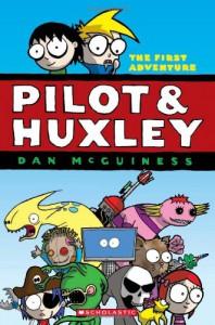 Pilot & Huxley: The first adventure - Dan McGuiness