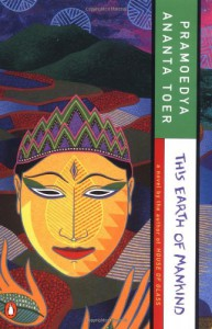 This Earth of Mankind (Buru Quartet) - Pramoedya Ananta Toer