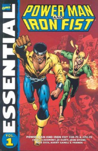 Essential Power Man and Iron Fist, Vol. 1 - Chris Claremont, John Byrne, Mary Jo Duffy, Steven Grant, Bob Layton, Greg LaRocque, Mike Zeck, Sal Buscema