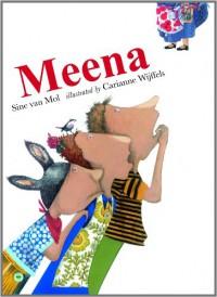 Meena - Sine van Mol, Carianne Wijffels