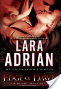 Edge of Dawn - Lara Adrian