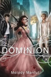 Dominion - Melody Manful