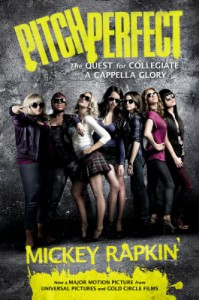 Pitch Perfect: The Quest for Collegiate A Cappella Glory - Mickey Rapkin
