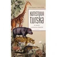 Kutistuva turska ja muita evoluution ihmeitä - Katja Bargum, Hanna Kokko