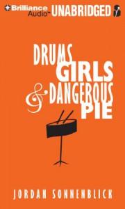 Drums, Girls, and Dangerous Pie (Audiocd) - Jordan Sonnenblick, Joel Johnstone