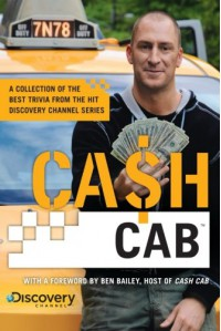 Cash Cab: A Collection of the Best Trivia from the Hit Discovery Show - Discovery Communications, Discovery Communications