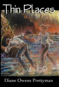Thin Places - Diane Owens Prettyman
