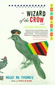 Wizard of the Crow - Ngũgĩ wa Thiong'o