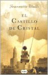 CASTILLO DE CRISTAL, EL - WALLS JEANNETTE