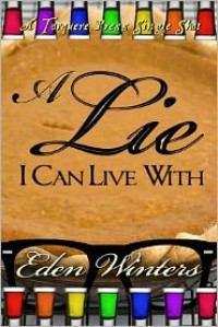 A Lie I Can Live With - Eden Winters
