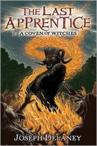A Coven of Witches (Last Apprentice Series) - Joseph Delaney,  Patrick Arrasmith (Illustrator)