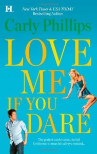 Love Me If You Dare - Carly Phillips