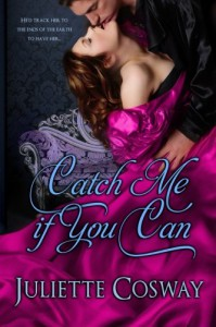 Catch Me If You Can - Juliette Cosway