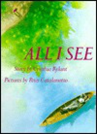 All I See - Cynthia Rylant