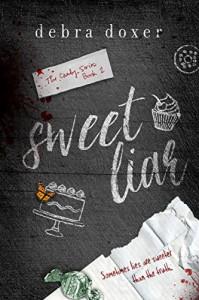 Sweet Liar (Candy Book 2) - Debra Doxer, Pam Berehulke