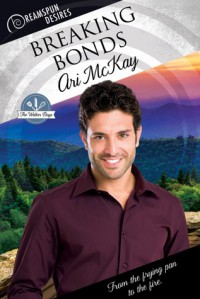 Breaking Bonds (Dreamspun Desires Book 35) - Ari McKay