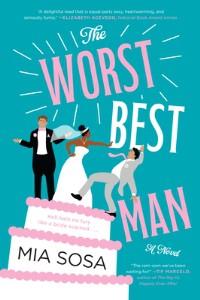 The Worst Best Man - Mia Sosa