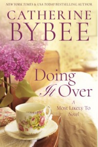 Doing It Over (Most Likely To Series) - Catherine Bybee
