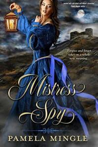 Mistress Spy - Pamela Mingle