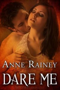 Dare Me - Anne Rainey