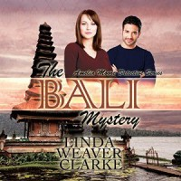 The Bali Mystery: Amelia Moore, Book 1 - Linda Weaver Clarke, Diane Lehman, Red Mountain Shadows Publishing