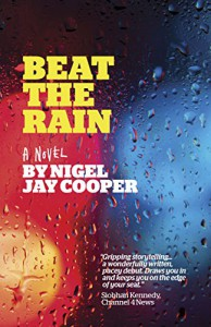 Beat the Rain - Nigel Jay Cooper