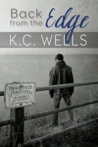 Back from the Edge - K.C. Wells