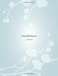 Mindfulness: A Journal - Catherine Price
